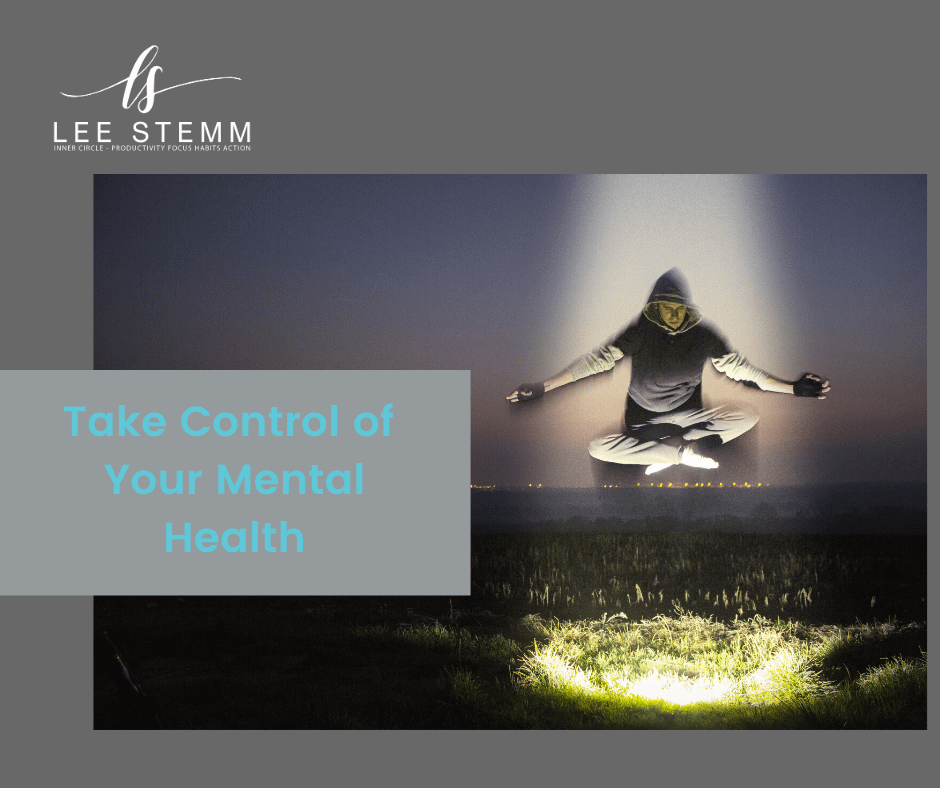 Take control of your mental Health